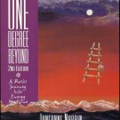 One Degree Beyond : A Reiki Journey into Energy Medicine by JaneAnne Narrin