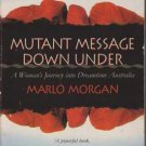 Mutant Message Down Under by Marlo Morgan - Hardcover USED