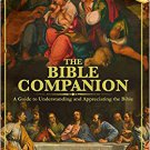 The Bible Companion : Deluxe Illustrated Hardcover Edition
