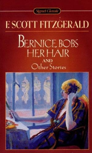 Bernice Bobs Her Hair by F.Scott Fitzgerald - USED Paperback Classics