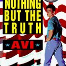 Nothing But the Truth : A Documentary Novel by Avi - USED Paperback