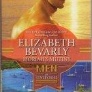 Moriah's Mutiny : Men in Uniform by Elizabeth Bevarly - Paperback Romance