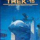 The Best of Trek #15 edited by Walter Irwin & G.B. Love - Mass Market Paperback