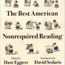The Best American Non Required Reading 2010 - Dave Eggers, editor - Paperback