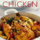 Food Lovers : Chicken : Delicious, Simple Recipes - Beautifully Illustrated Cookbook