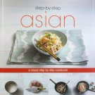 Step-by-Step Asian : A Visual Cookbook in Hardcover
