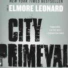 City Primeval : High Noon in Detroit by Elmore Leonard - Paperback