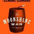 The Moonshine War : A Novel by Elmore Leonard - Paperback