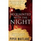 Acquainted with the Night by Piper Maitland - Extended Market Paperback