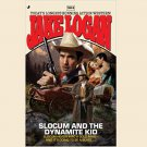 Slocum and The Dynamite Kid by Jake Logan - Mass Market Paperback