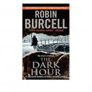 The Dark Hour by Robin Burcell - Paperback Thriller Espionage
