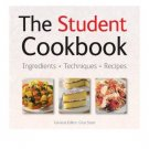 The Student Cookbook - Ingredients, Techniques, Recipes - Softcover