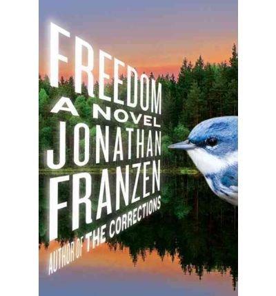 Freedom : A Novel by Jonathan Franzen - Trade Paperback