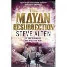 The Mayan Resurrection by Steve Alten - Trade Paperback