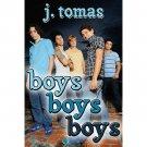 Boys Boys Boys Paperback by J. Tomas - Paperback