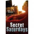 Secret Saturdays by Torrey Maldonado - Hardcover Fiction