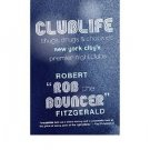 Clublife : Thugs, Drugs, & Chaos at New York City's Premier Nightclubs - Paperback