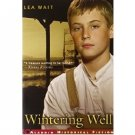Wintering Well (Aladdin Historical Fiction) by Lea Wait - Paperback