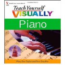 Teach Yourself Visually Piano by Mary Sue Taylor and Tere Stouffer - Paperback