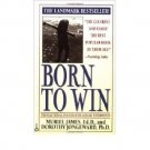 Born to Win : Transactional Analysis with Gestalt Experiments - Paperback USED