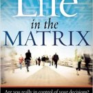 Life in the Matrix by Karen Blanks Adams - Paperback Nonfiction