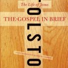 The Gospel in Brief : The Life of Jesus by Leo Tolstoy - Paperback