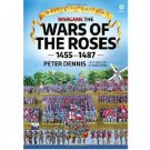 Wargame : The War Of The Roses 1455-1487 by Peter Dennis - Paperback