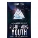 A Handbook for Right-Wing Youth by Julius Evola - Paperback