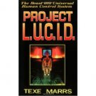 Project L.U.C.I.D. : The Beast 666 Control System by Texe Marrs - Paperback USED