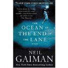 The Ocean at the End of the Lane : A Novel in Hardcover by Neil Gaiman