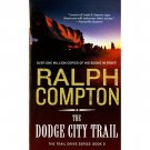 The Dodge City Trail by Ralph Compton - Mass Market Paperback