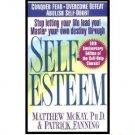 Self-Esteem by Matthew McKay, Ph.D. and Patrick Fanning - Paperback