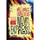 Nova Express : The Restored Text by William S. Burroughs - Paperback