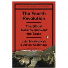 The Fourth Revolution by John Micklethwait and Adrian Wooldridge - Paperback
