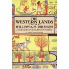The Western Lands : A Novel by William S. Burroughs - Paperback Classics