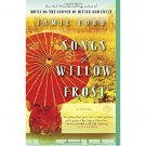 Songs of Willow Frost : A Novel by Jamie Ford - Paperback Fiction