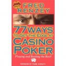 77 Ways to Get the Edge at Casino Poker by Fred Renzey - Paperback