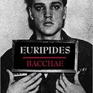 Bacchae by Euripides - Paperback Classical Drama