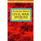 Civil War Stories by Ambrose Bierce - Paperback Dover Classics