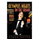Olympus Nights on the Square : (Juliana Volume 3) by Vanda Writer - Paperback