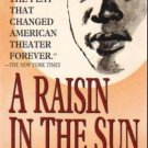 A Raisin in the Sun by Lorraine Hansberry - Paperback USED Stage Play