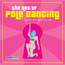 The Art of Pole Dancing - Paperback Color Illustrations