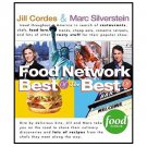 Food Network : Best of the Best by Jill Cordes, Marc Silverstein - Paperback USED
