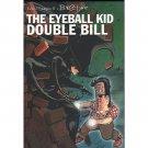 Eddie Campbell's Bacchus Books 7-8 : The Eyeball Kid & Double Bill - Paperback