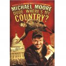 Dude, Where's My Country? by Michael Moore - Hardcover Nonfiction