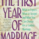 The First Year of Marriage by M. Arond & Samuel L. Pauker, M.D. - Paperback USED