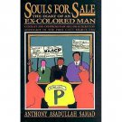 Souls for Sale : ...An Ex-Colored Man by Anthony Asadullah Samad - Hardcover