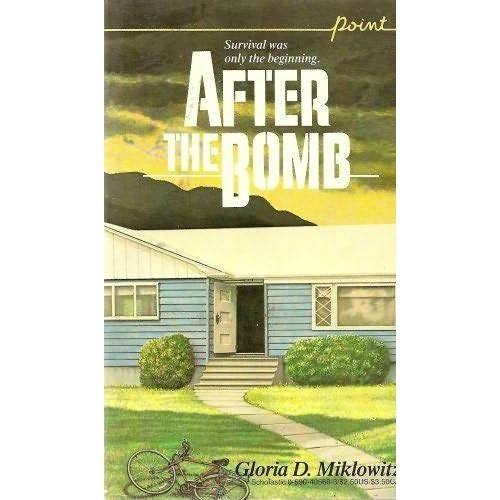 "a nuclear apocalypse in gloria miklowitzs book after the bomb After the bomb by gloria d miklowitz scholastic, inc, 1985 it ought to be easy to be glib about after the bomb a ""young adult"" book from the mid-'80s about nuclear war is surely bursting with pastel-clad teens exchanging valley girl dialogue and adjusting their melting shoulder pads in the white heat of international brinkmanship."