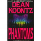 Phantoms by Dean Koontz - Paperback USED Classics of Horror