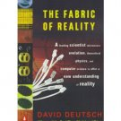 The Fabric of Reality : ... Parallel Universes by David Deutsch - Paperback